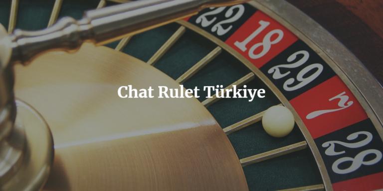 Chat Rulet Türkiye