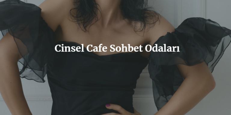 Cinsel Cafe
