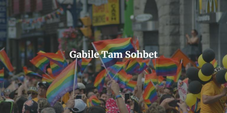Gabile Tam Sohbet