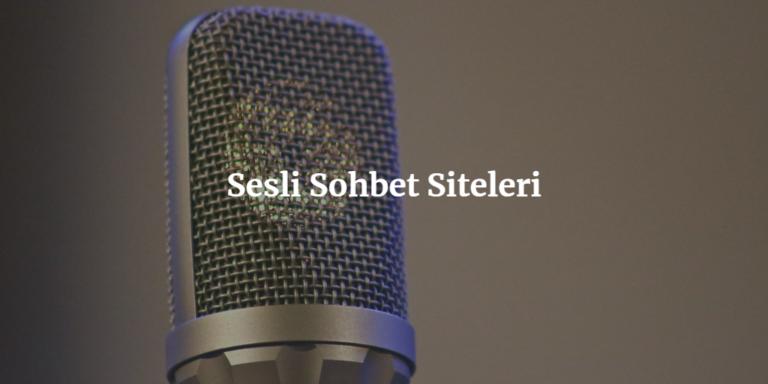 Sesli Sohbet Siteleri