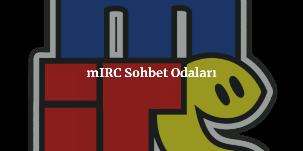 mIRC Sohbet Odaları
